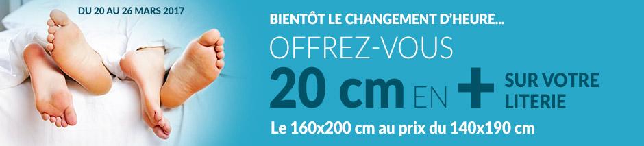 Du 20 au 26 mars bientôt le changement d'heure offrez-vous 20 cm en plus sur votre literie le 160x200 cm au prix du 140x190 cm