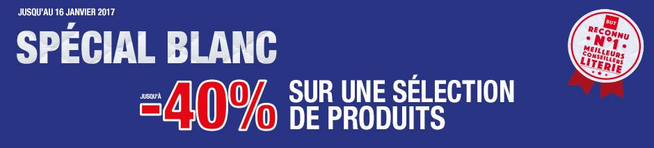 Jusqu'au 16 janvier 2017 SPÉCIAL BLANC jusqu'à -40 pourcent sur une sélection de produits reconnu n°1 meilleurs conseillers literie