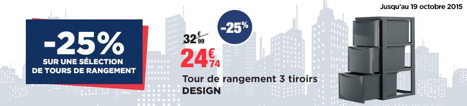 -25% sur une sélection de tours de rangement 24,74 euros tour de rangement 3 tiroirs DESIGN jusqu'au 19 octobre 2015