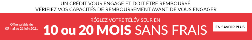Payez votre televiseur en 10 ou 20 Mois sans frais