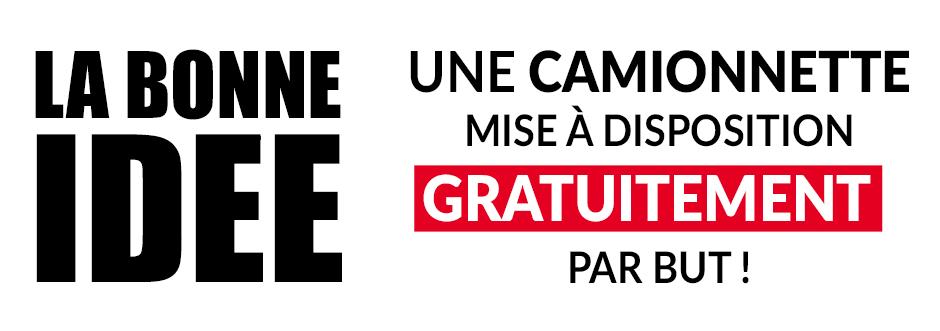 UNE CAMIONNETTE MISE À DISPOSITION GRATUITEMENT PAR BUT !